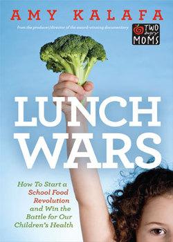 Lunch Wars by IIN Grad Amy Kalafa